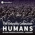 The Odyssey Collection: Humans